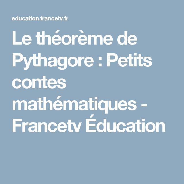 Le théorème de Pythagore : Petits contes mathématiques - Francetv Éducation