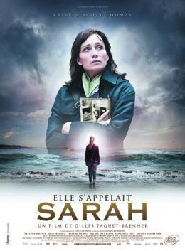 Elle s'appelait Sarah est un film réalisé par Gilles Paquet-Brenner d'après le roman éponyme de Tatiana de Rosnay, sorti en salles en France le 13 octobre 2010. Wikipédia