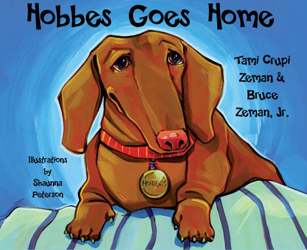 Children's book about a little brown dachshund Hobbes',  his experiences at the shelter – meeting a new friend, Tuxedo – a black and white kitty, being bullied by Moses, an orange tabby cat, all the while dreaming about his new mommy and forever home.  Then one day, it happens! Hobbes meets a man who will change his life forever – the man with the bright, blue eyes who brings Hobbes his new mommy and forever home!