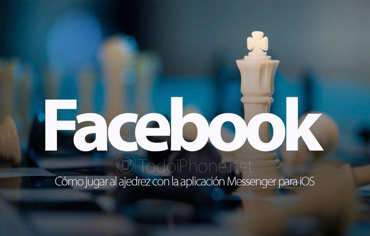 Lee Cómo jugar al Ajedrez con Facebook Messenger
