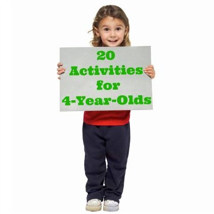 20 Great Games and Activities to Play With Your 4-Year-Old. This site also has activities for kids from the age of 1 up to 5....plus a few other things.