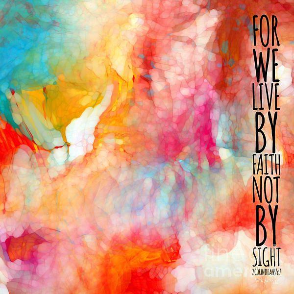 We Live By Faith. 2 Corinthians 5 7 Scripture Art Painting