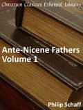 ANF01. The Apostolic Fathers with Justin Martyr and Irenaeus - Christian Classics Ethereal Library