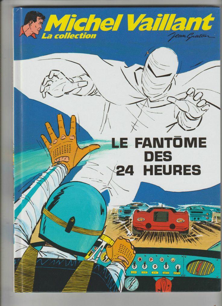 Michel Vaillant LA Collection LE Fantome DES 24 Heures N°17 | eBay