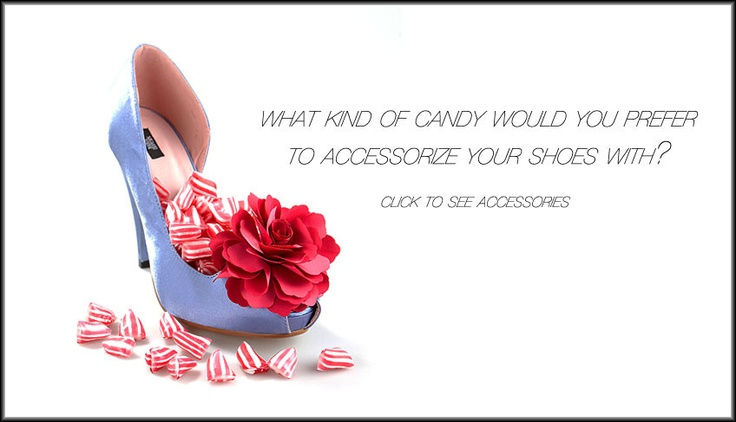 What kind of candy would you prefer to accessorize your shoes with?