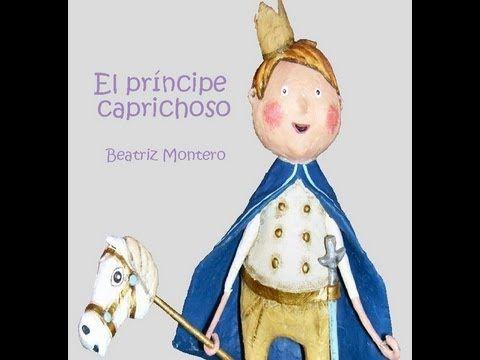 Cuentos infantiles - El príncipe caprichoso - cuento corto con sorpresas