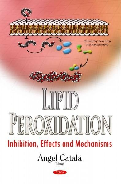 Lipid Peroxidation: Inhibition, Effects and Mechanisms