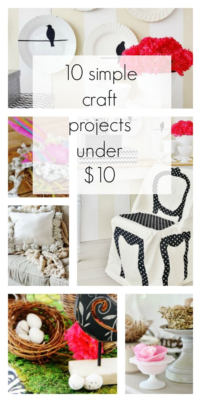 10 Simple Craft Projects Under 10 Arts Crafts Diy Home Crafts