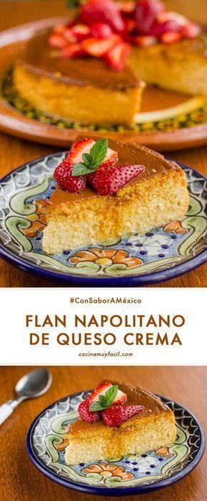 Receta Flan napolitano de queso crema. Prepara este postre tradicional mexicano   cocinamuyfacil.com