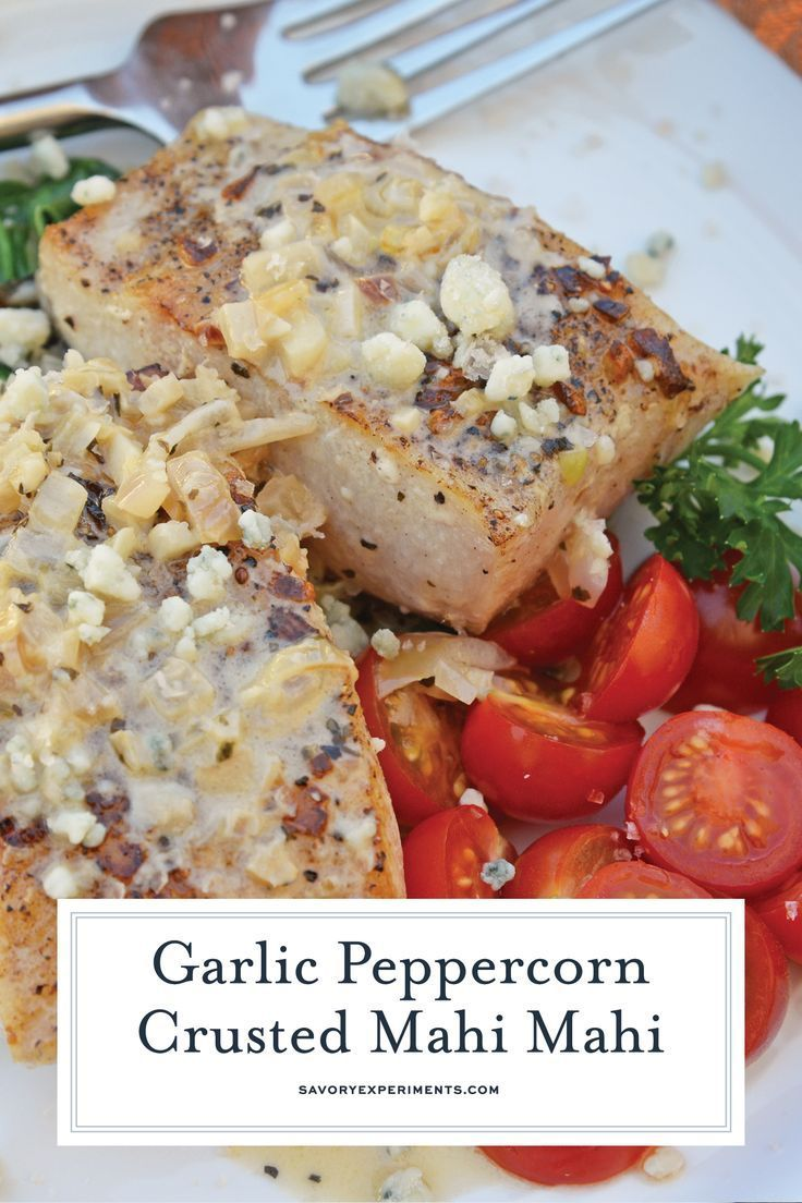 This Garlic Peppercorn Crusted Mahi Mahi Recipe Is Serve With A Sherry Blue Chee Blogger Recipes We Love Blog Fish Recipes Mahi Mahi Recipes Baked Fish