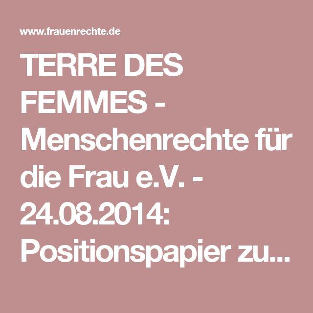 TERRE DES FEMMES - Menschenrechte für die Frau e.V. - 24.08.2014: Positionspapier zum Thema Prostitution von TERRE DES FEMMES - Menschenrechte für die Frau e.V.