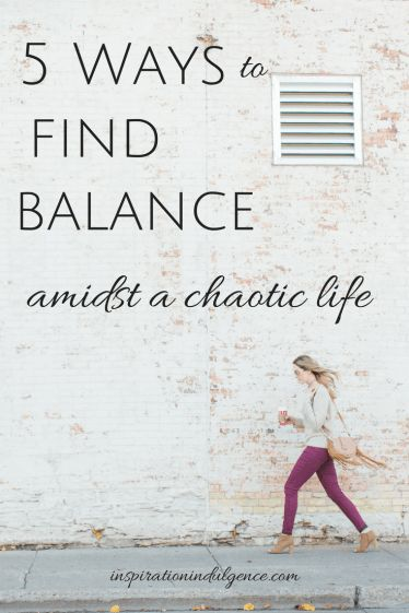 5 Ways to Find Balance | InspirationIndulgence.com