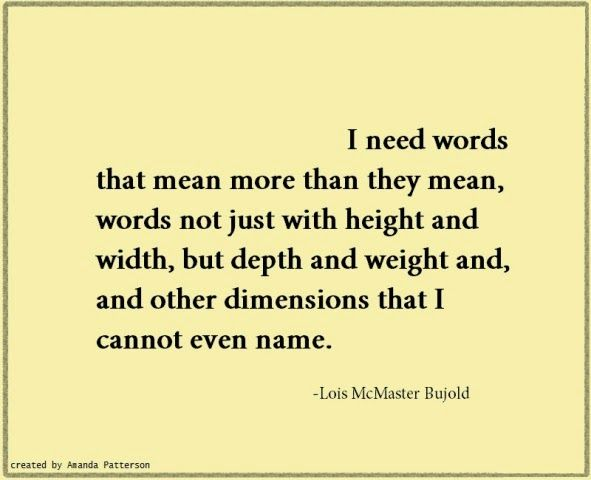 Quotable - Lois McMaster Bujold