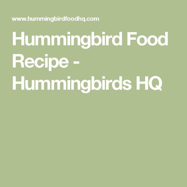 Hummingbird Food Recipe - Hummingbirds HQ