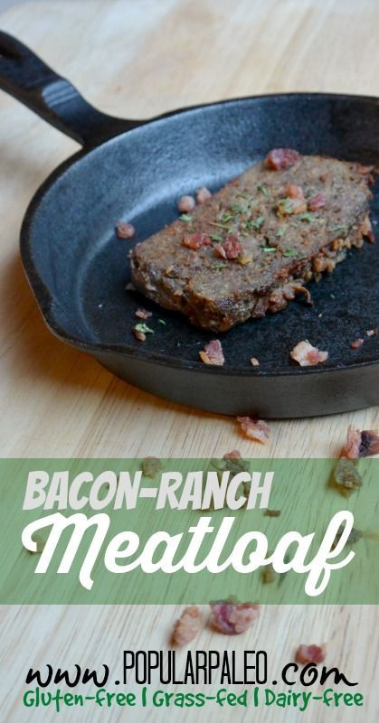 Paleo Bacon Ranch Meatloaf on www.PopularPaleo.com