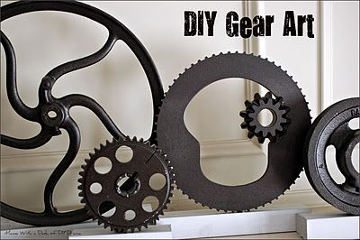 DIY Gear Art for pretty cheap .... adds a really industrial feel to an apartment...can't wait to find Gears at a garage sale or somewhere cheap!