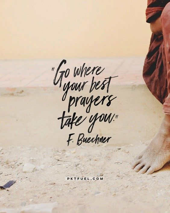 "If you're praying, ""give US this day OUR daily bread,"" the prayer will take you to sharing and caring and mending and feeding and forgiving and repenting…  Prayers are lived into..."