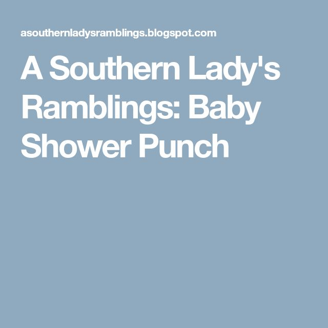 A Southern Lady's Ramblings: Baby Shower Punch