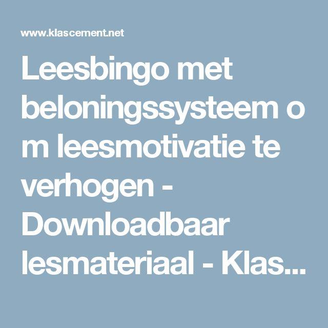 Leesbingo met beloningssysteem om leesmotivatie te verhogen - Downloadbaar lesmateriaal - KlasCement