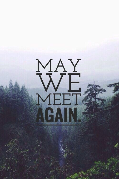 Imagen de quote, the 100, and may we meet again