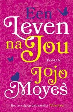 Een leven na jou // Jojo Moyes // ISBN: 9789026139550