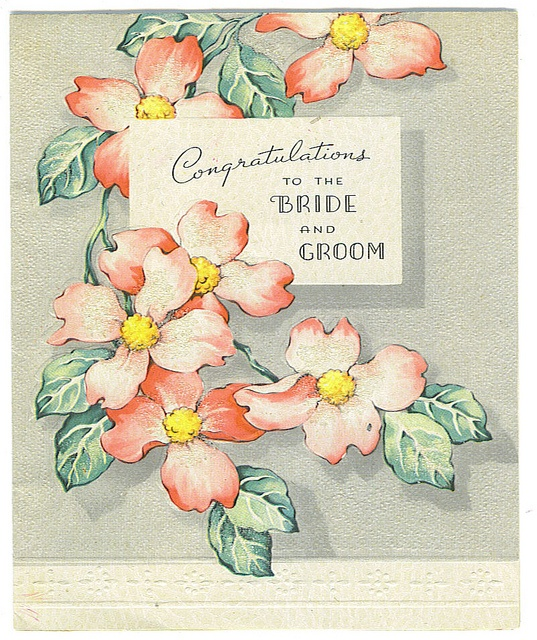 Congratulations To The Bride And Groom card by Tommer G, via Flickr