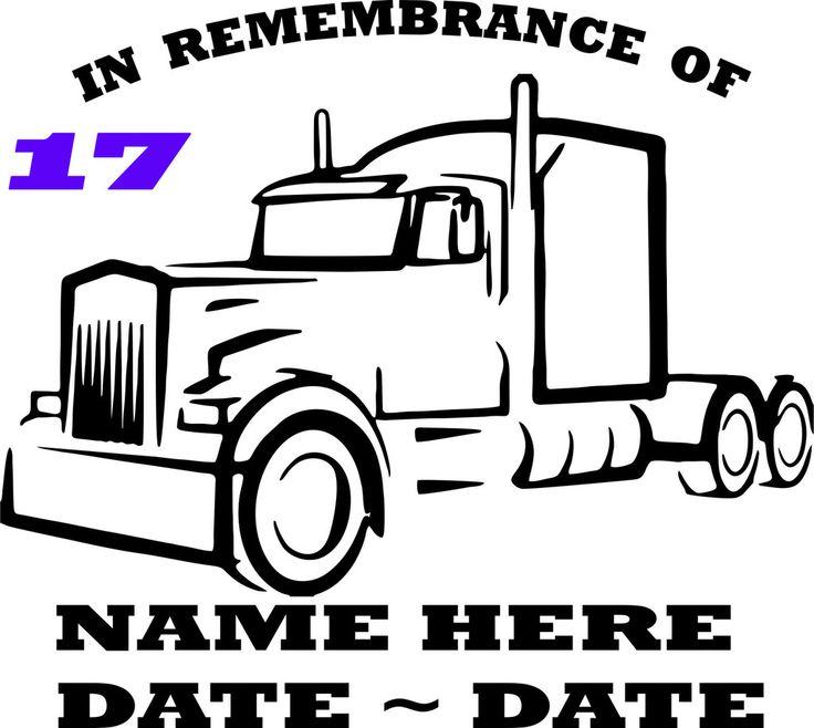 Custom Made Semi truck in loving memory of decal #17