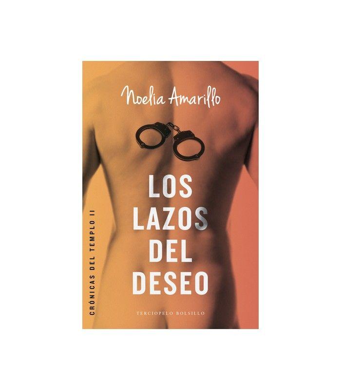 Sex shop Vibralia LOS LAZOS DEL DESEO. CRÓNICAS DEL TEMPLO II Tienda Erotica Juguetes Eroticos