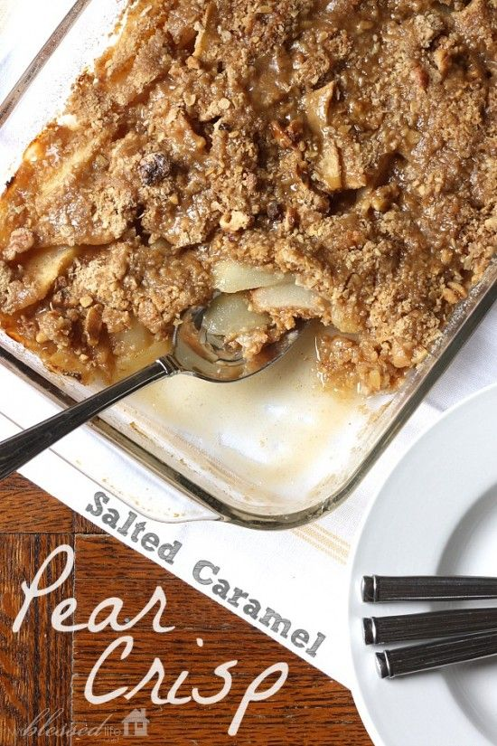 Salted Caramel Pear Crisp I love all things Fall and now I'm jumping into pear recipes! And seriously, salted caramel?! It rocks my tastebuds' world every Autumn.   You will want to make this recipe as soon as you can. It's lip-lickin' good!