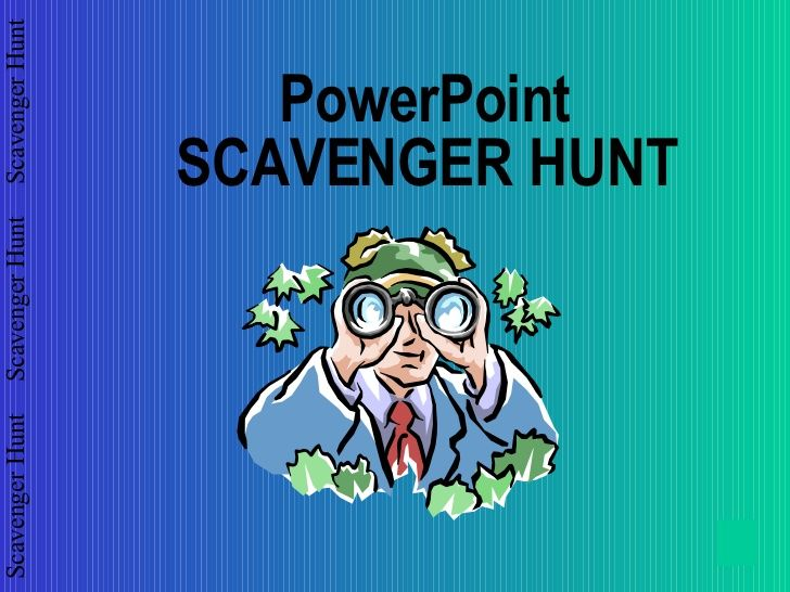 Scavenger Hunt For Power Point Hre 472 by Assistant Professor @ Ivy Tech Community College via slideshare