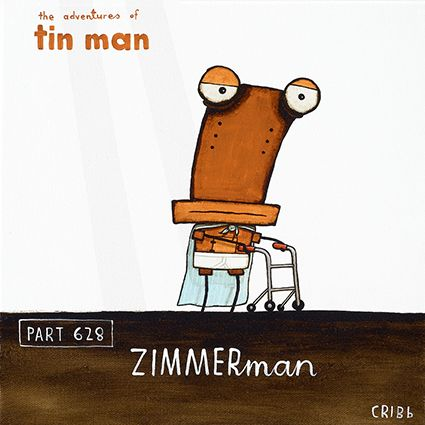 Zimmerman by Christchurch artist, Tony Cribb. Available as a blank card - perfect for birthday humour! #Tin Man