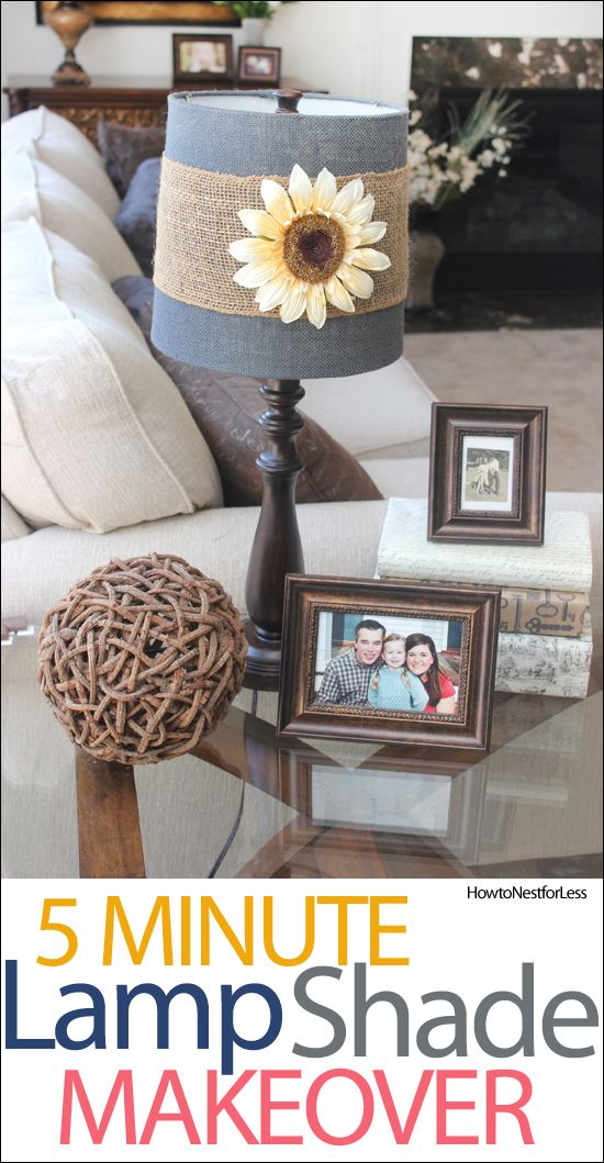 5 MINUTE LAMP MAKEOVER! Add a little burlap and a flower for a quick transformation of any plain lamp shade!