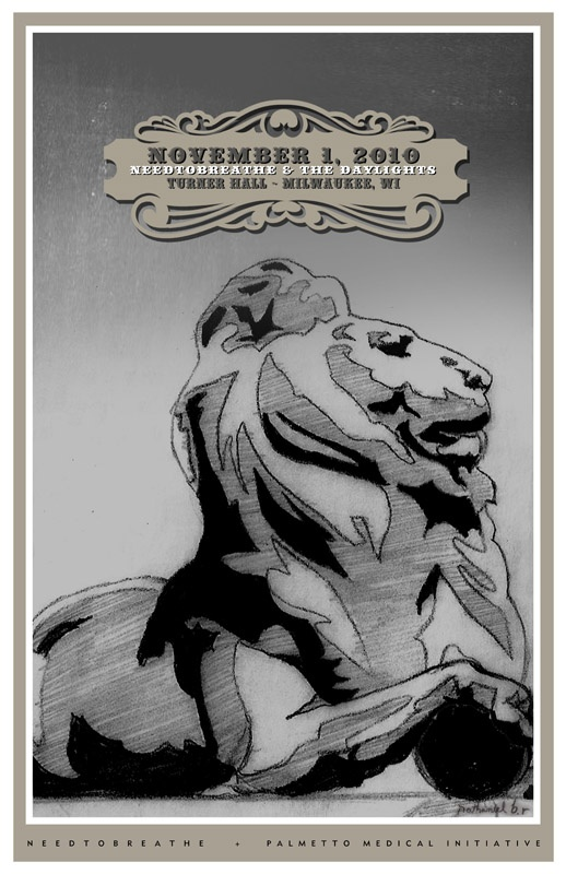 """Poster 5 -11.1.10 - Milwaukee, WI   NEEDTOBREATHE designed Poster for """"Young And Far From Home"""" Tour - All Proceeds go to Palmetto Medical Initiative http://palmettomedical.org"""