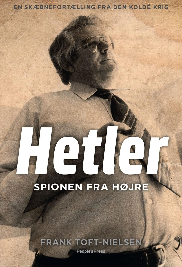 """D. 8/2-13 udkommer """"Hetler - spionen der kom ind fra højre"""". Forudbestil den allerede i dag hos Arnold Busck!"""