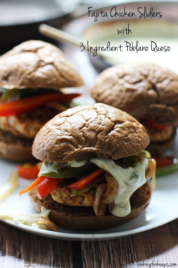 Fajita Chicken Sliders with 3 Ingredient Poblano Queso ~ Everyone's favorite Mexican food in burger form!