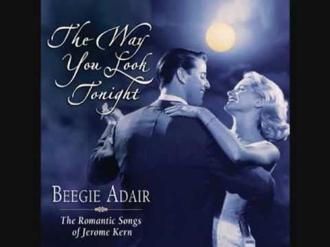 Greatest Jazz Songs Part 2  The Way You Look Tonight... I can listen to this song over and over again