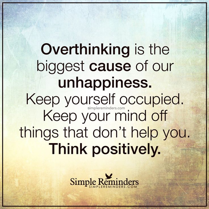Quotes About Unhappiness: Overthinking Is The Biggest Cause Of Our Unhappiness