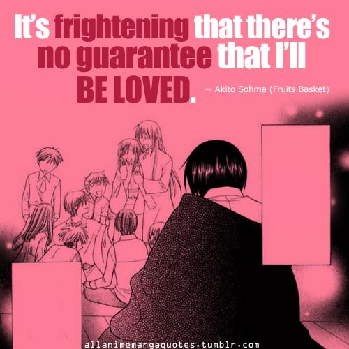 Fruits Basket - I think we can all relate, and maybe reluctantly give Akira a well-needed hug.