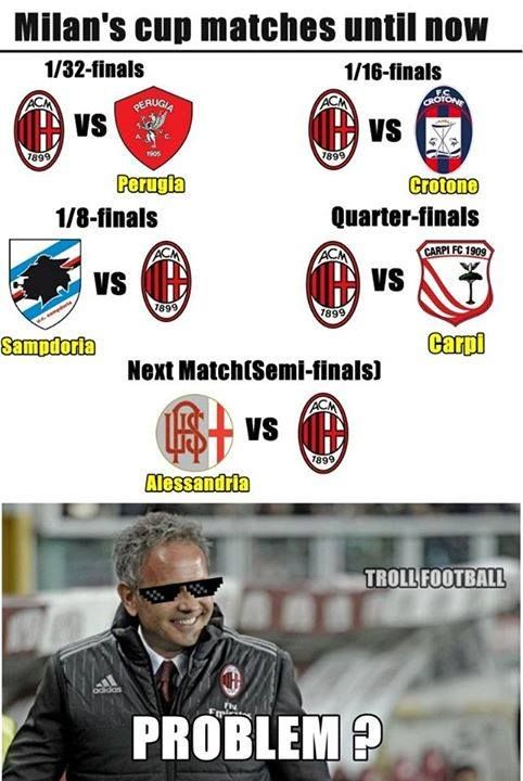 A.C. Milan has had very tough matches :v Credits: Troll Football Albania  -XhS 00