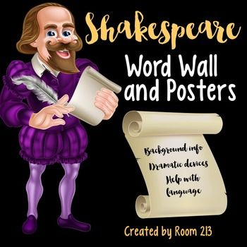 SHAKESPEARE WORD WALL: Use these eye-catching posters to create a display for your study of Shakespeare. You can print off posters and use them as is, or cut them in two to create your own arrangements.