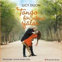 Tango för vilsna själar - Lucy Dillon