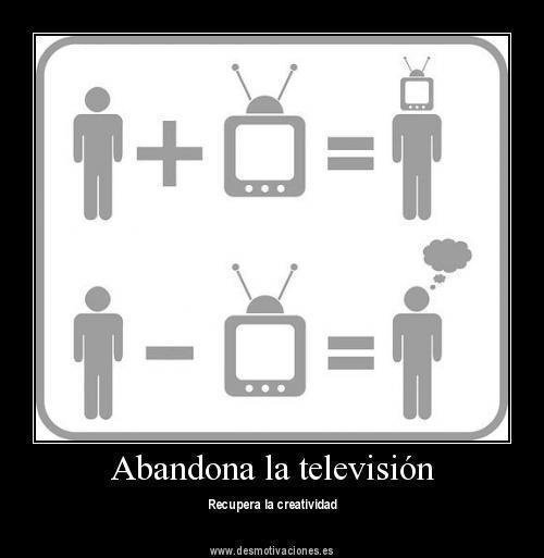APAGA LA TELEVISION!!!