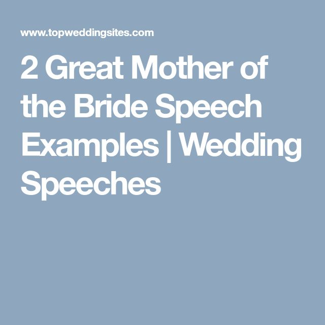 2 Great Mother of the Bride Speech Examples | Wedding Speeches