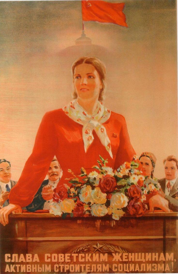 """Glory to Soviet women, active builders of socialism"" 1947."