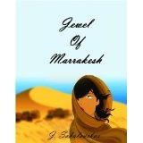 Jewel of Marrakesh (Kindle Edition)By Jack Sakalauskas