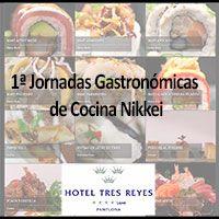 1ª Jornadas de Cocina Nikkei en el Hotel Tres Reyes de Pamplona