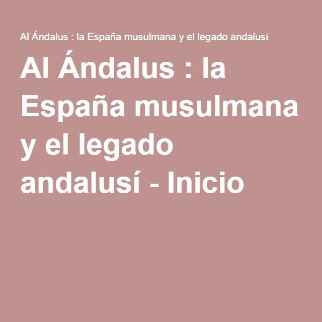 Al Ándalus : la España musulmana y el legado andalusí - Inicio
