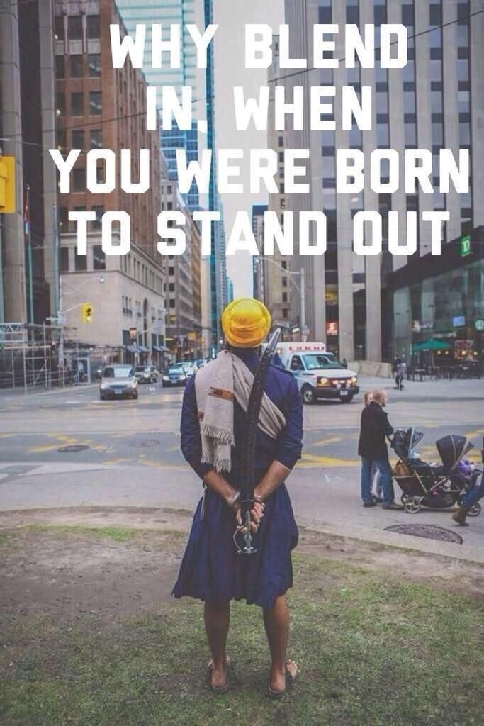 A Sikh always stands out not only because of his appearance but for his way of life too!