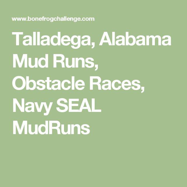 Talladega, Alabama Mud Runs, Obstacle Races, Navy SEAL MudRuns