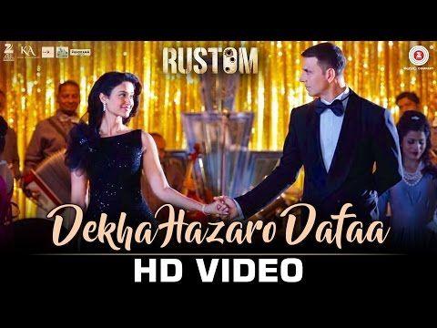 Dekha Hazaro Dafaa - Rustom | Akshay Kumar & Ileana D'cruz | Arijit Singh & Palak Muchhal - YouTube